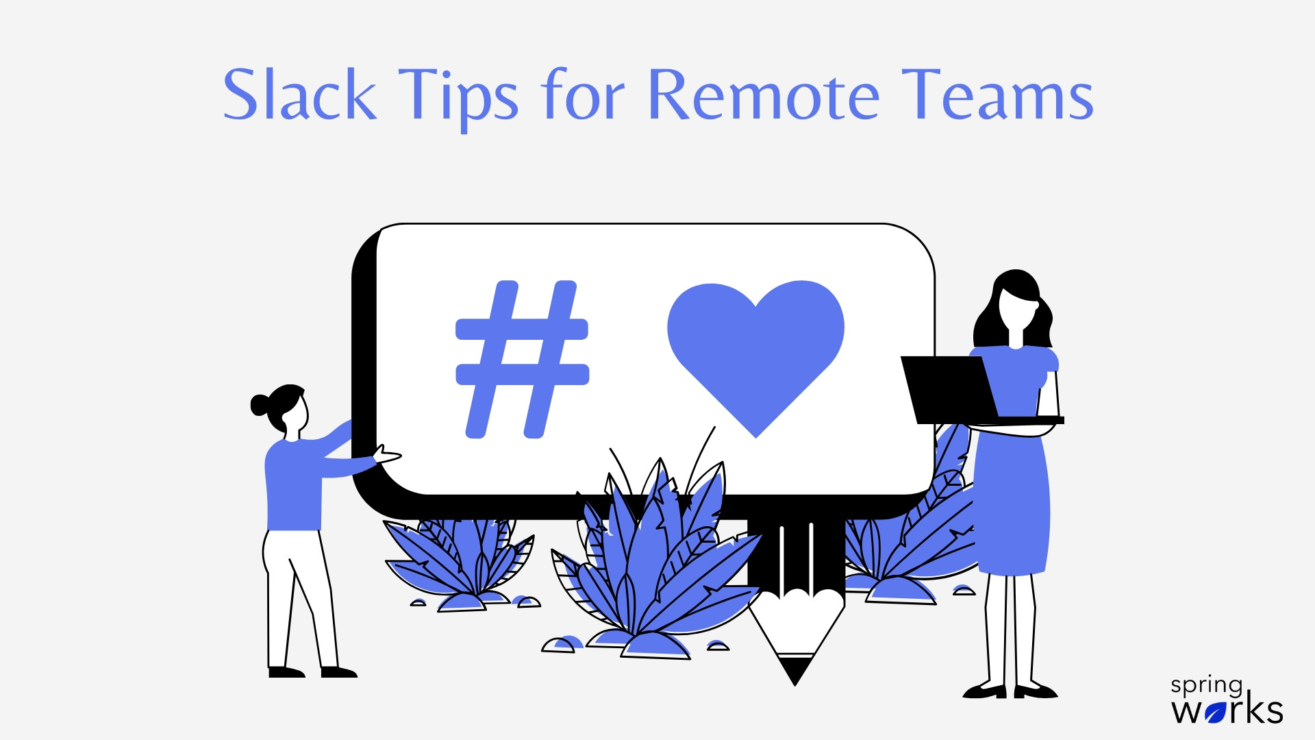 slack tips for remote team