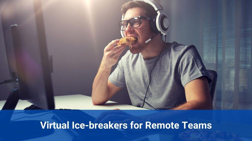 virtual Ice-breakers