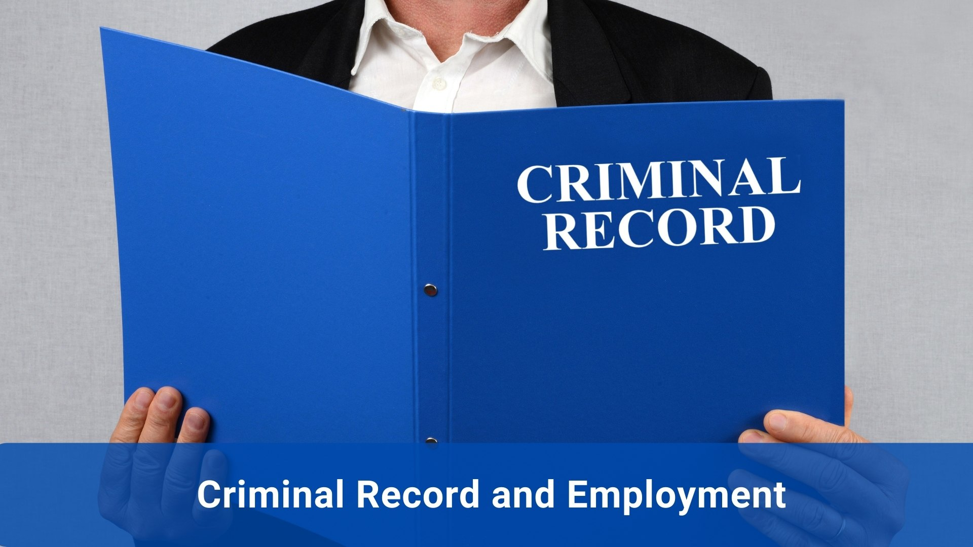 Criminal Record and Employment