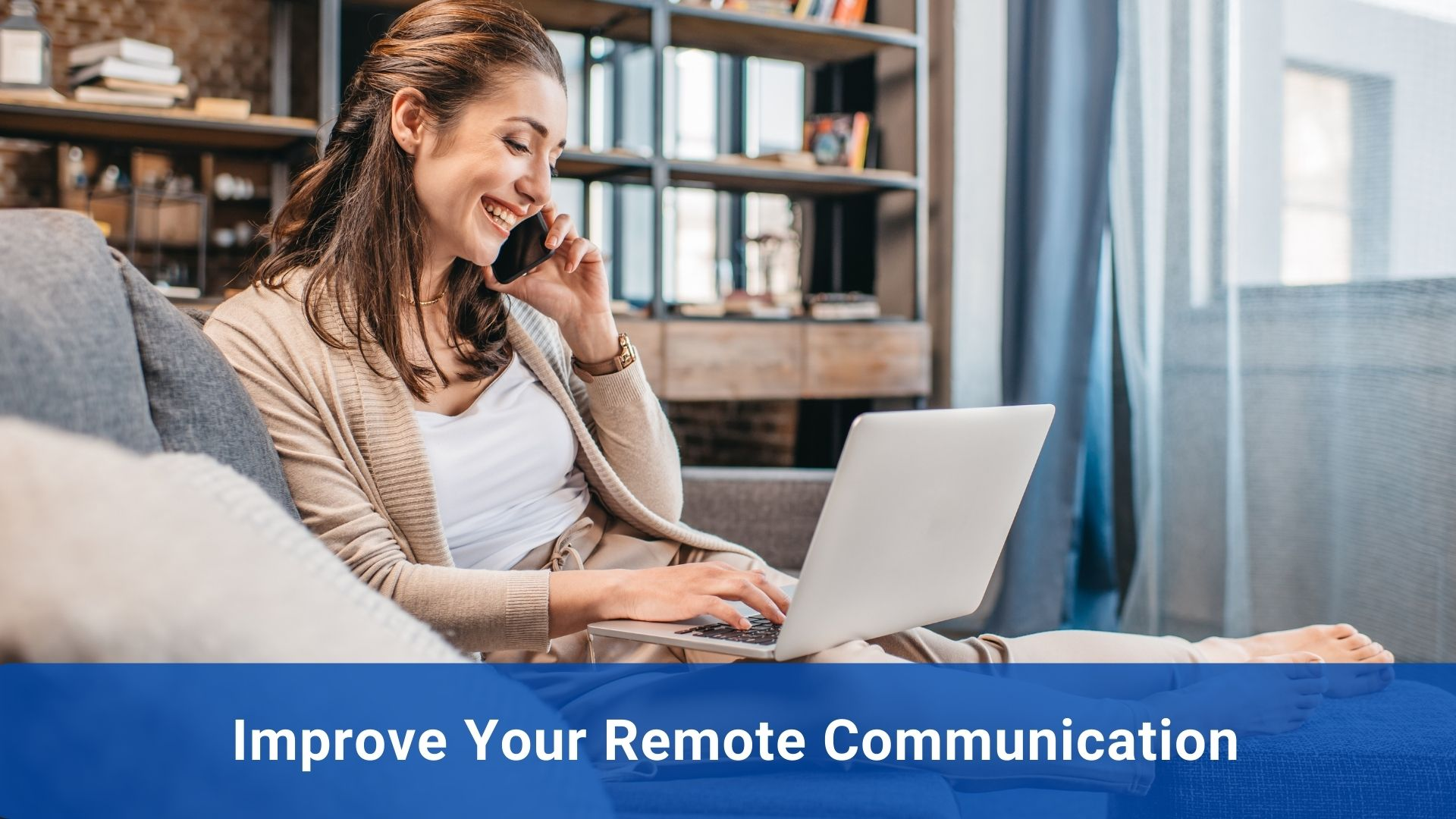 Remote communication tips