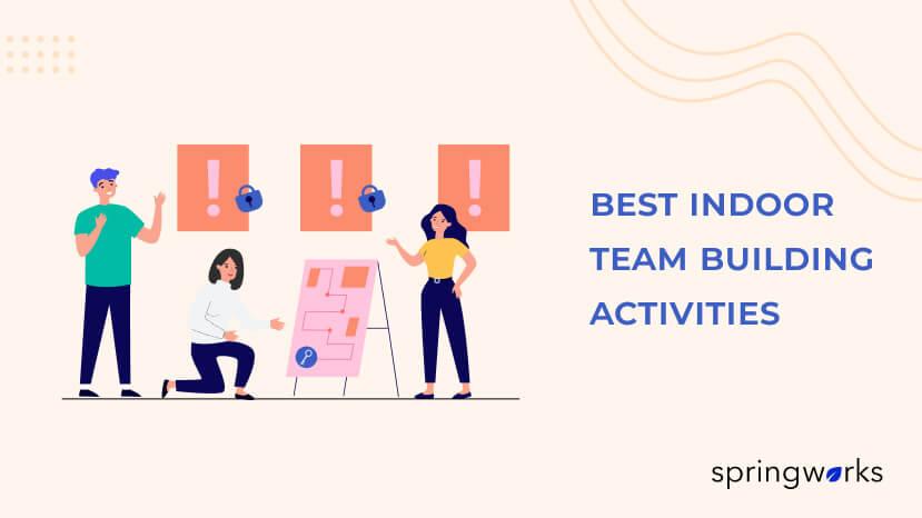 Best Indoor Team Building Activities