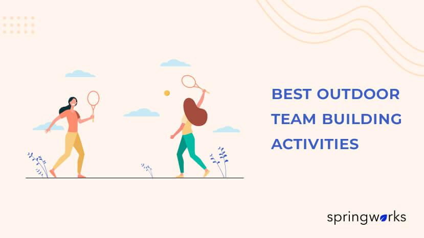 Best Outdoor Team Building Activities