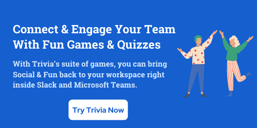 Trivia games and quizzes