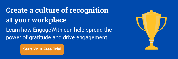 Culture of recognition with EngageWith